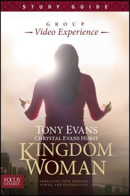 Kingdom Woman, Study Guide: Embracing Your Purpose, Power, and Possibilities