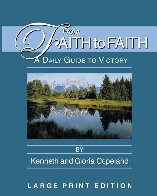 From Faith to Faith Large Print