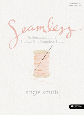 Seamless - Bible Study Book: Understanding the Bible as One Complete Story