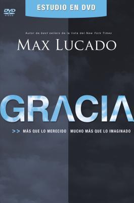 Gracia DVD Guia del Lider y Participante: Mas Que Lo Merecido, Mucho Mas Que Lo Imaginado