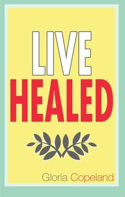 Live Healed
