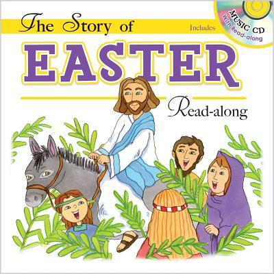The Story of Easter: Read-Along [With Audio CD]