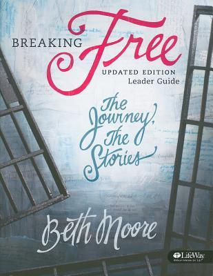 Breaking Free - Leader Guide: The Journey, the Stories