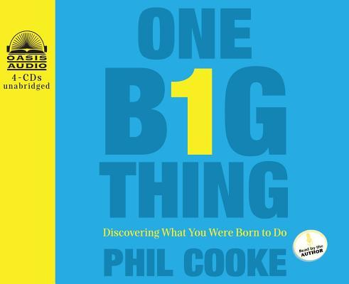 One Big Thing (Library Edition): Discovering What You Were Born to Do