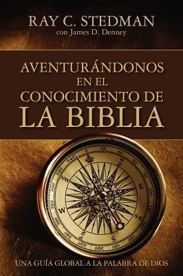 Adventurandonos En El Conocimiento de la Biblia