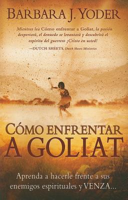 Como Enfrentar A Goliat
