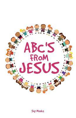 ABC's from Jesus