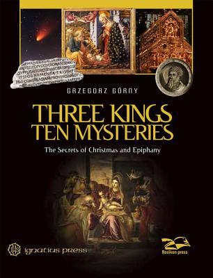 Three Kings, Ten Mysteries: The Secrets of Christmas
