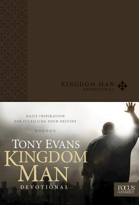 Kingdom Man Devotional: Daily Inspiration for Fulfilling Your Destiny