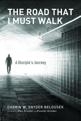 The Road That I Must Walk