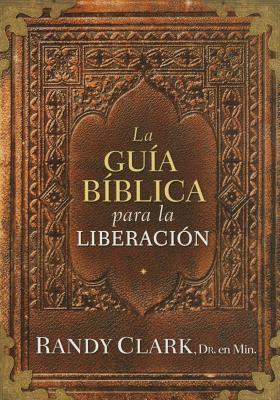 La Guia Biblica Para La Liberacion