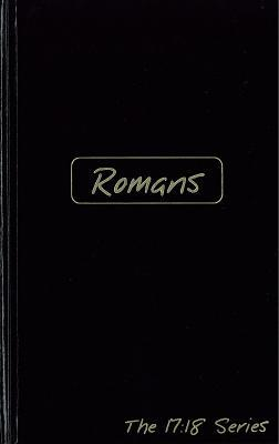Romans: Journible the 17:18 Series