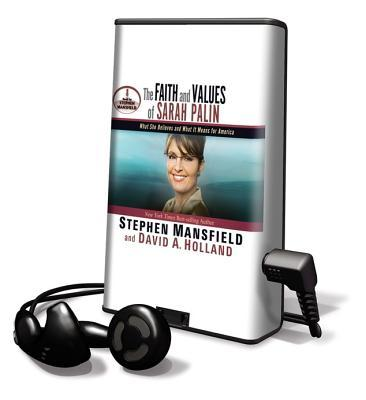 The Faith and Values of Sarah Palin [With Earbuds]