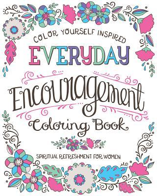Spiritual Refreshment for Women: Everyday Encouragement Coloring Book
