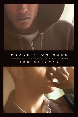 Meals from Mars: A Parable of Prejudice and Providence