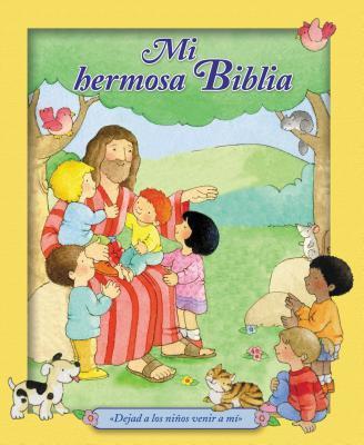 Mi Hermosa Biblia: Dejad a Los Ninos Venir a Mi.