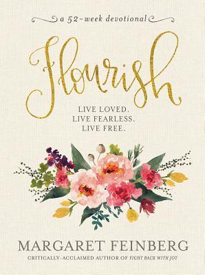 Flourish: Live Free, Live Loved