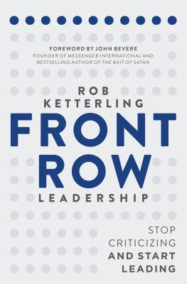 Front Row Leadership: Stop Criticizing and Start Leading