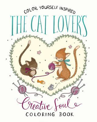 The Cat Lover's Creative Soul Coloring Book