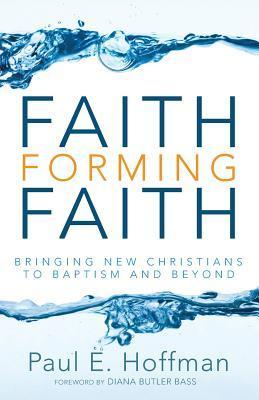 Faith Forming Faith