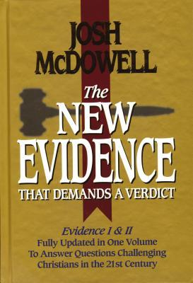 The New Evidence That Demands a Verdict, 1999 Edition: Fully Updated