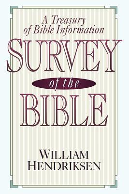 Survey of the Bible: A Treasury of Bible Information
