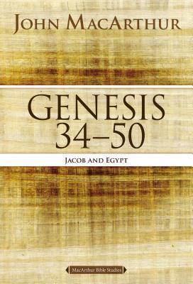 Genesis 34 to 50: Jacob and Egypt