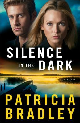 Silence in the Dark: A Novel