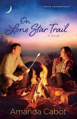 On Lone Star Trail: A Novel