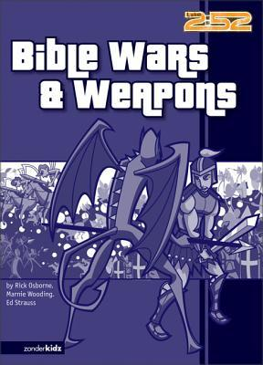 Bible Wars& Weapons