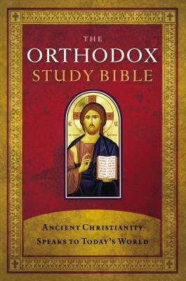Orthodox Study Bible-OE-With Some NKJV