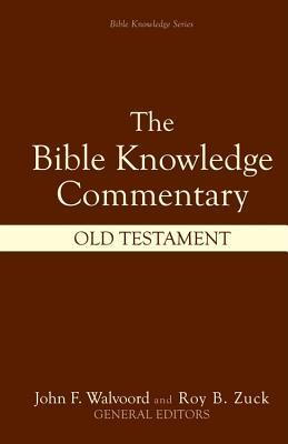 Bible Knowledge Commentary: Old Testament