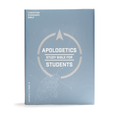 CSB Apologetics Study Bible for Students, Hardcover, Indexed