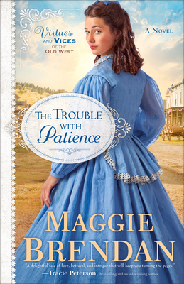 The Trouble with Patience: A Novel