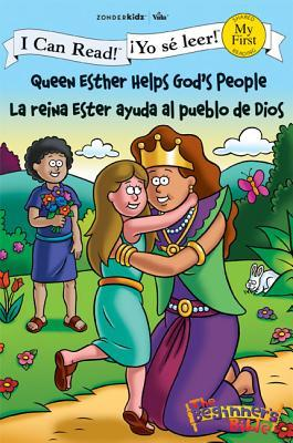 Queen Esther Helps God's People/La Reina Ester Ayuda Al Pueblo de Dios