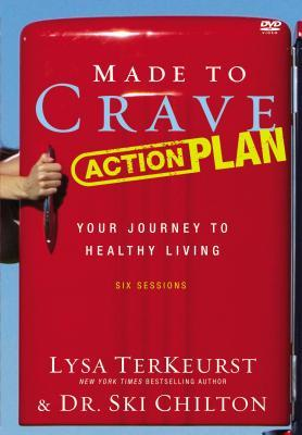 Made to Crave Action Plan Video Study: Your Journey to Healthy Living