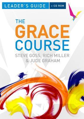 The Grace Course Leader's Guide [With CDROM]