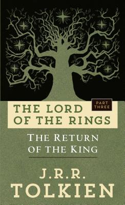 The Return of the King: The Lord of the Rings: Part Three
