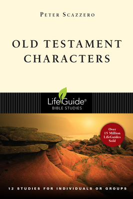 Old Testament Characters: Finding Our True Home