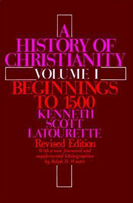 History of Christianity: Volume I PB (Revised)