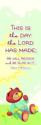 Kids Bookmark - This Is the Day PS 118: 24