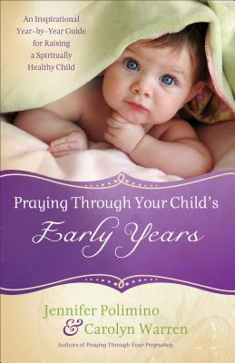 Praying Through Your Child's Early Years