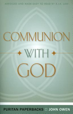 Communion with God (Puritan Paperbacks)