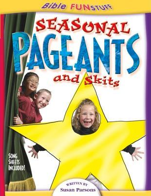 Seasonal Pageants and Skits