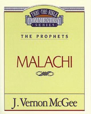 Thru the Bible Vol. 33: The Prophets (Malachi)
