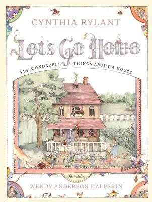 Let's Go Home: The Wonderful Things about a House