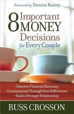 8 Important Money Decisions for Every Couple