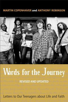 Words for the Journey: Letters to Our Teenagers about Life and Faith, Revised and Updated
