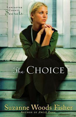 The Choice: A Novel