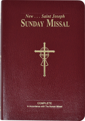 St. Joseph Sunday Missal (Large Type Edition): The Complete Masses for Sundays, Holydays, and the Easter Triduum